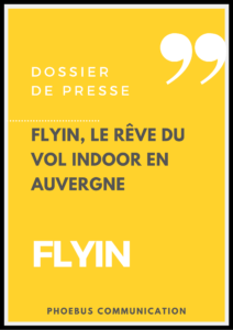 Dossier de Presse Flyin Phoebus Communication
